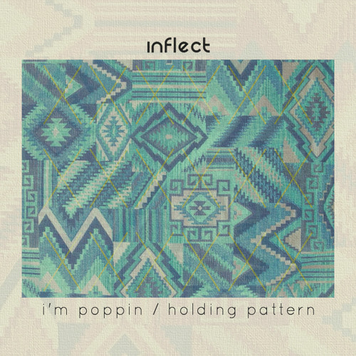 Inflect - I'm Poppin