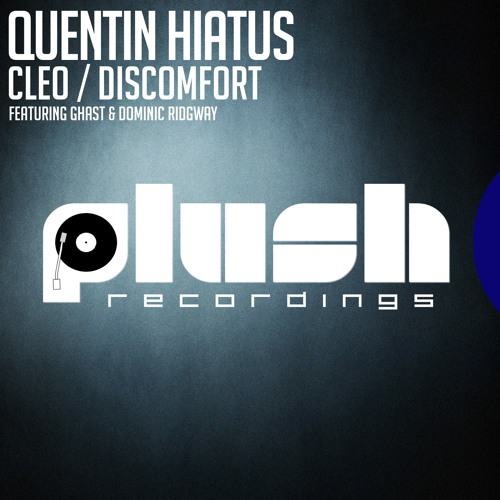 Dominic Ridgway & Quentin Hiatus.-.Discomfort (Plush Recordings)(OUT NOW)