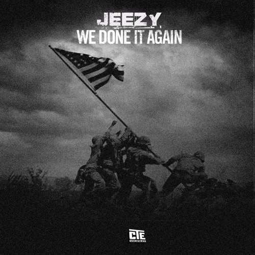 "Jeezy ""We Done It Again"""