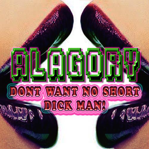 Don't Want No Short Dick Man