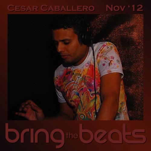 Cesar Caballero - bringthebeats - November 2012