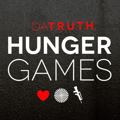 Da' T.R.U.T.H. - Hunger Games