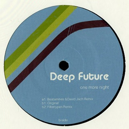 Deep Future - One more night // Beatamines & David Jach // Filtertypen Keno Records