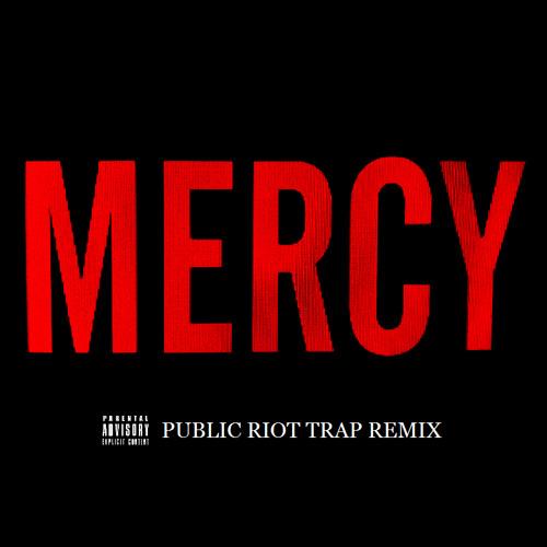 Kanye West ft. Big Sean, Pusha T, 2 Chainz - Mercy (Public R!ot Trap Remix)