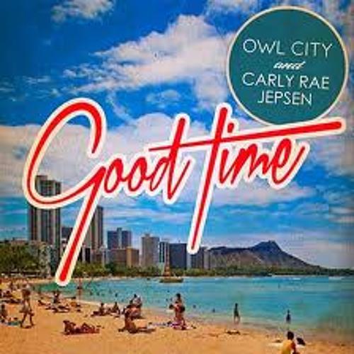 Carly Rae Jepsen & Owl City - Good Time (evrdn Remix)