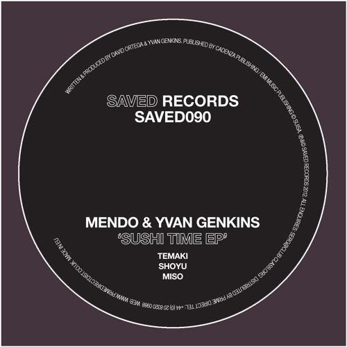 Mendo & Yvan Genkins - Temaki (Original mix) out 19th of November 2012 on Saved Records [SAVED090]
