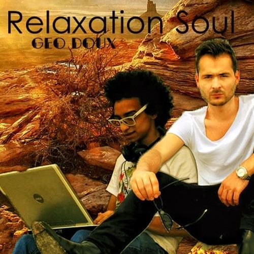 Weela & Edward Maya - Relaxation Soul (Geo Doux Vocal Edit)