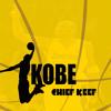 Chief Keef - Kobe (FULL VERSION/DOWNLOAD IN MY SONGS)