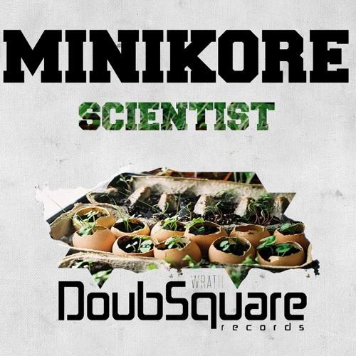 MiniKore - Scientist (Original Mix) 20/12/2012 On DoubSquare Records