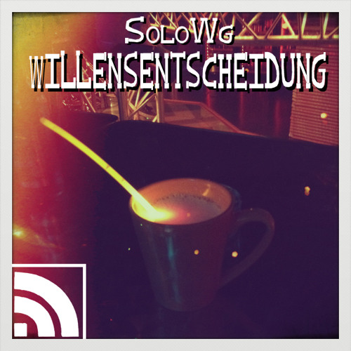 "SoloWg - Episode 1 - ""Willensentscheidung"" (Nov. 2012)(S.C.-Extra Edit)"