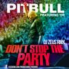 Que no Pare La Fiesta Pitbull ft. TJR Dj Zeus rmx