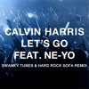 Calvin Harris feat Ne-Yo - Let's Go (Swanky Tunes & Hard Rock Sofa Remix)