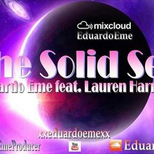 Eduardo Eme -The Solid See (feat. Lauren Harmony)
