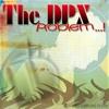The DPX - Semangat Membara