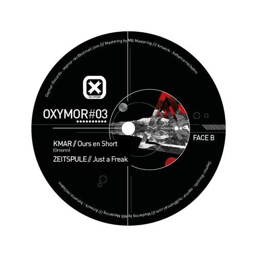 OXY 003 B2 - ZEITSPULE- JUST A FREAK