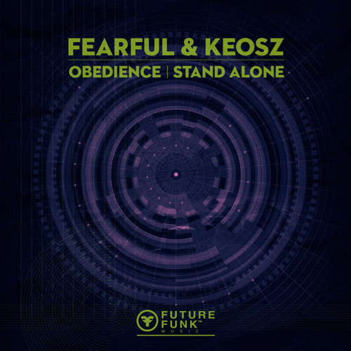 [FFDNB005] Fearful & Keosz - Obedience/Stand Alone