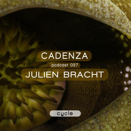 Cadenza Podcast | 037 - Julien Bracht (Cycle | Live)