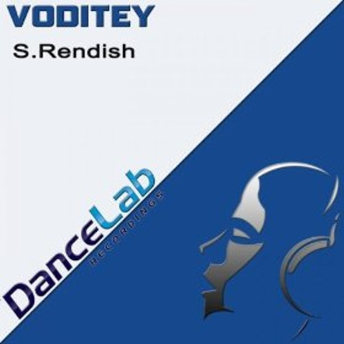 S.Rendish - Voditey (Original mix) - Stanny Abram Support