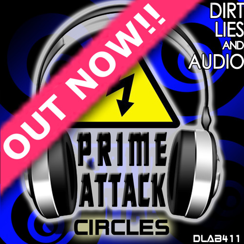 Prime Attack  - Circles (Original Mix) Out Now!