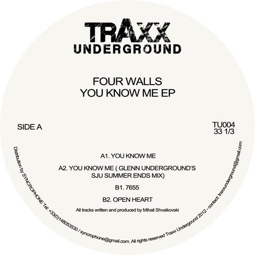 Four Walls - You Know Me EP (incl. Glenn Underground's SJU Summer Ends Mix) [Traxx Underground]