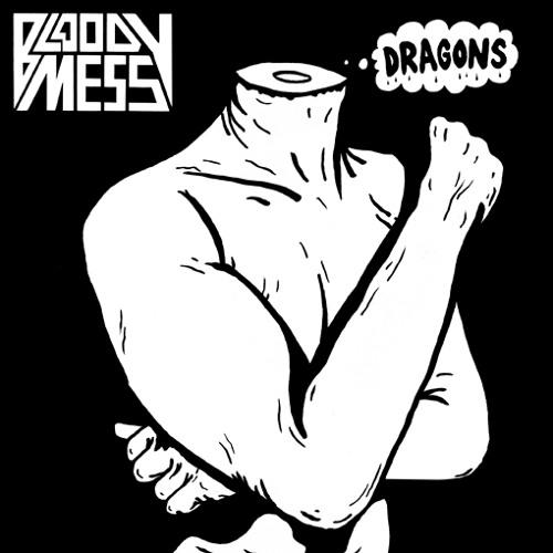Bloody Mess - Dragons