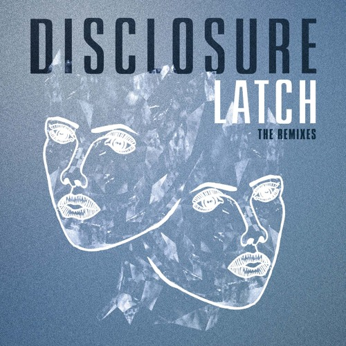 Disclosure - Latch (Jamie Jones 'Marzy's House' remix)