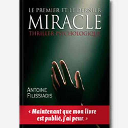 Antoine Filissiadis parle de son livre sur Vivacité - Le Premier et le Dernier Miracle