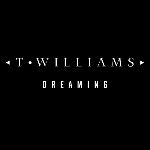 T.Williams - Dreaming