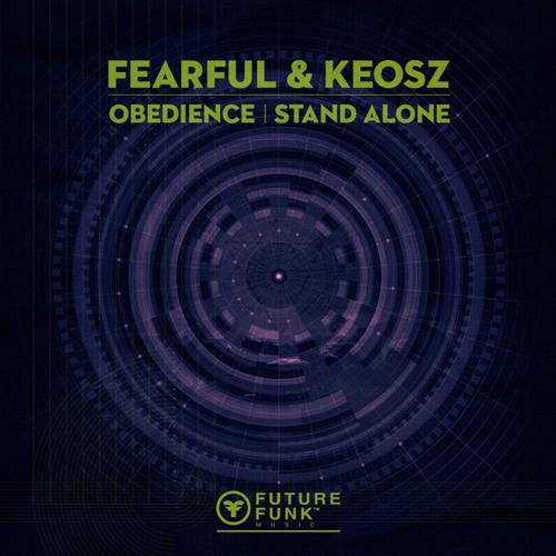 Fearful & Keosz - Stand Alone