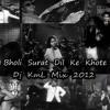 Bholi Surat Dil Ke Khote Dj KmL Mix 2012