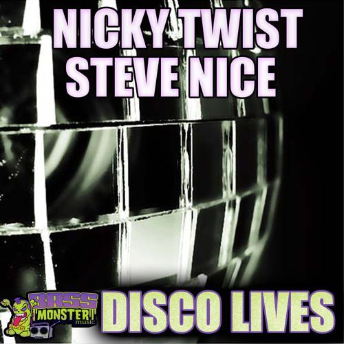 Nicky Twist , Steve Nice - Disco Lives (CLIP)