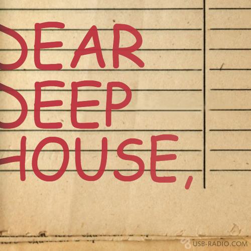 Dear Deep House