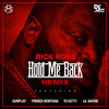 """Hold Me Back"" Remix ft. Gunplay, French Montana, Yo Gotti, Lil Wayne"