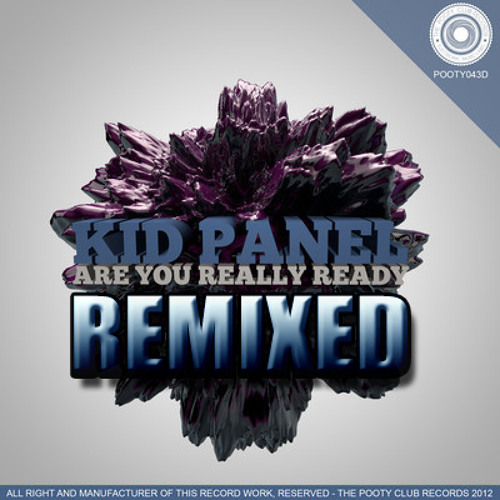 Kid Panel - R U Ready - Synthetic Hype vs DJ Hennessy Remix [OUT NOW ON BEATPORT]