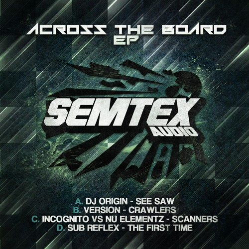 SUB REFLEX - THE FiRST TiME - ACROSS THE BOARD EP - OUT NOW
