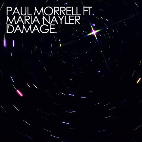 Paul Morrell Ft. Maria Nayler - Damage (Bitrocka Mix) [clip]