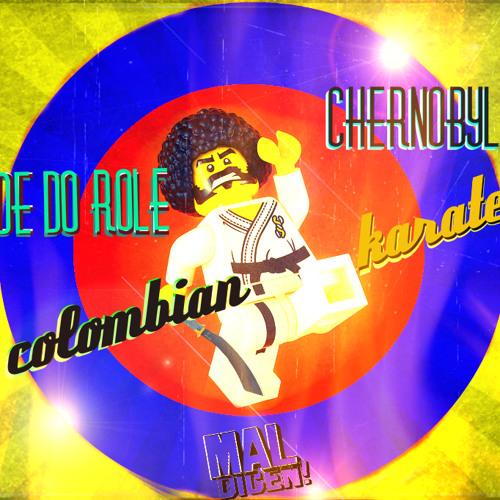 BONDE DO ROLE & DJ CHERNOBYL  karate colombiano