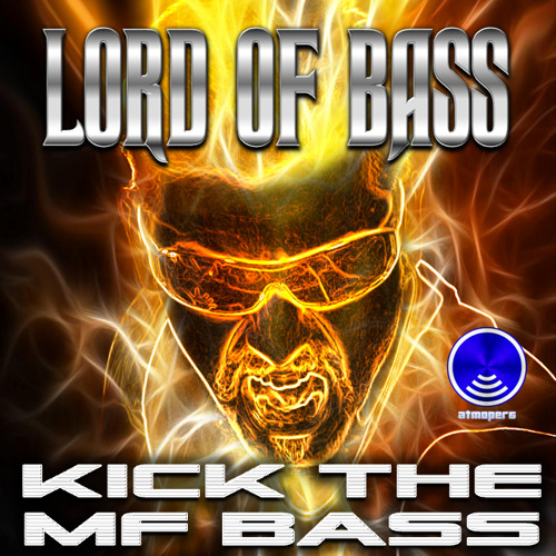 KICK THE M.F. BASS (Album preview)
