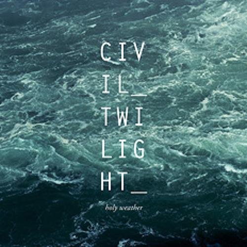 River - Civil Twilight