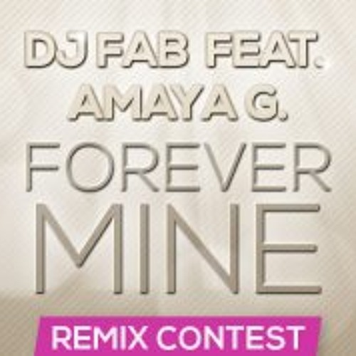 DJ Fab feat. Amaya G. - Forever Mine (ALLIE  remix)