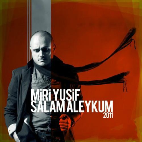 Miri Yusif - Salam Aleykum