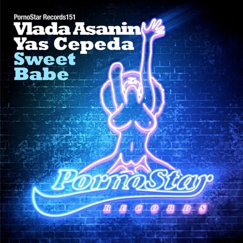 Vlada Asanin & Yas Cepeda - Sweet Babe ( SC Cut 96 kbps ) OUT NOW