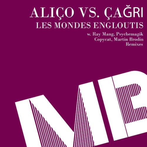 Alico & Cagri - Les Mondes Engloutis (A Copycat & Martin Brodin Remix)