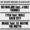 Tyga, Bei Major, Wale, J Cole, Drake & Lil Wayne - Racks the Motto Trouble [DJ Klipz Remix Mash Up]