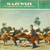 Mazowsze - the polish song and dance ensemble vol. 4