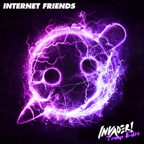 Knife Party - Internet Friends (Invader! Trap Edit) FREE DOWNLOAD