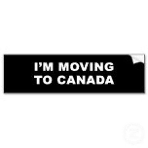 "A Special Message to Americans Planning on ""Moving to Canada"""