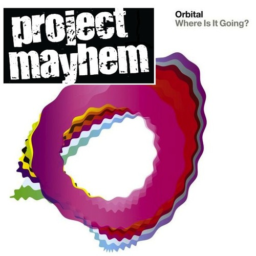 Where is it going? - Orbital (Project Mayhem Satanic Mashup)