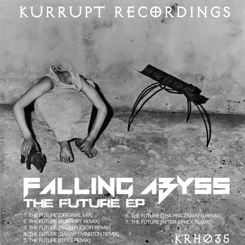 KRH035 Falling Abyss - The Future (Skullfuck3r Remix) [Kurrupt Recordings HARD]