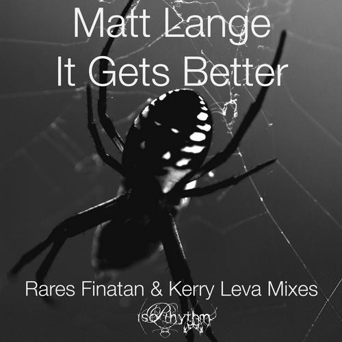 Matt Lange - 'It Gets Better' (Kerry Leva Undo)